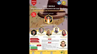 """THE 1st INCOLS INTERNATIONAL CONFERENCE ON LAW STUDIES """"Law and Policy On Transnational Issues"""""""