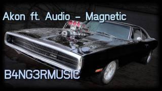 Akon ft. Audio - Magnetic [HOT RNB 2011]