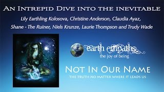 An Intrepid Dive Into the Inevitable with Lily Earthling, Christine, Claudia and friends