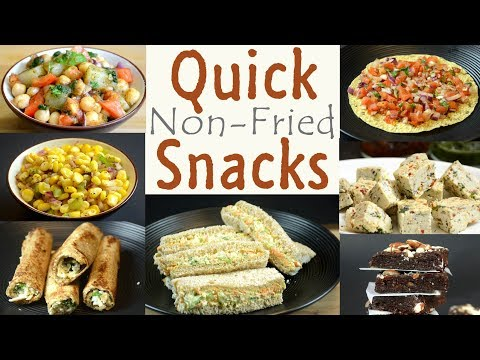 Quick and Healthy Snacks   Non Fried Snack Recipes