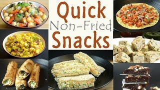Quick And Healthy Snacks | Non Fried Snack Recipes | Indian Snacks Recipes