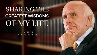 Pure Wisdom Of 70 Years Shared By Jim Rohn | Motivation Compilation |  | Let's Become Successful