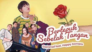 Download lagu Gamma1 Ft Happy Asmara Bertepuk Sebelah Tangan Mp3