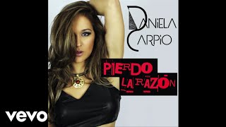 Daniela Carpio - Pierdo la Razón (Audio)
