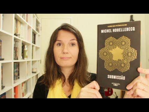 Submissa?o (Michel Houellebecq) - Voce? Escolheu #34 | Tatiana Feltrin