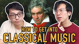 How To Get Into Classical Music