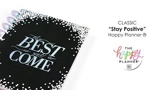 'Stay Positive' Happy Planner® Preview - CLASSIC
