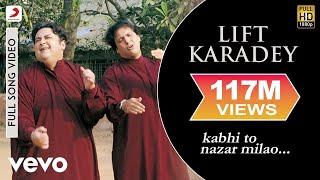 Gambar cover Adnan Sami - Lift Karadey Video | Kabhi To Nazar Milao
