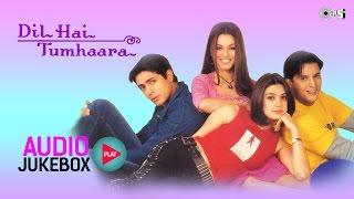 Gambar cover Dil Hai Tumhaara Jukebox - Full Album Songs | Arjun Rampal, Preity Zinta, Nadeem Shravan