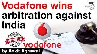 Vodafone wins arbitration against India - Rs 20000 Crore Retro Tax Case explained #UPSC #IAS