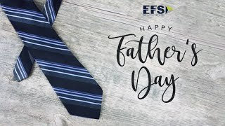 EFS Father's Day Celebrations