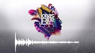 Jonas Blue & William Singe - Mama (Christopher & Purebeat Remix)