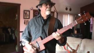 Cigar Box Bass - Down In the Boondocks - (Joe South - Billy Joe Royal)