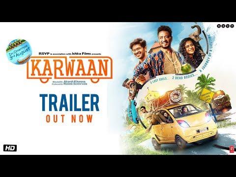 Karwaan Trailer - Irrfan Khan, DulQuer Salmaan