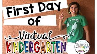 First Day of Virtual Kindergarten