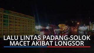 Arus Lalu Lintas Jalan Padang-Solok Mulai Normal, Akses Sudah Kembali Lancar