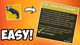 Destiny 2   Easy Chasm Of Screams Strike Completion! Get Thorn Exotic Hand Cannon!