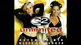 2 Unlimited // Never Surrender (Extended Mix)