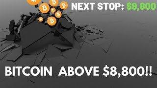 Bitcoin Price Surge, Breaks $8,800! Next Stop $9,800 - Cryptocurrency News