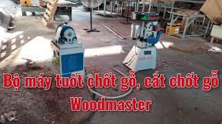 Bộ máy tuốt chốt gỗ, cắt chốt gỗ tự động chất lượng cao