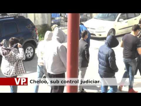 Cheloo, sub control judiciar