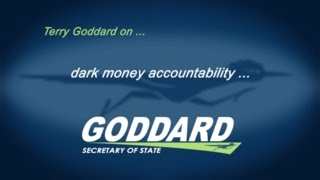 Terry Goddard on dark money accountability