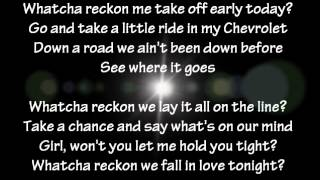 Josh Turner - Whatcha Reckon Lyrics