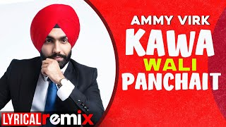Kawa Wali Panchait (Lyrical Remix) | Ammy Virk | Ardaas | Latest Punjabi Songs 2020 | Speed Records