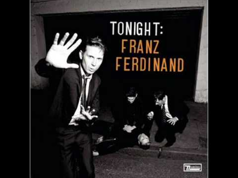 Franz Ferdinand- If I Can't Have You Then Nobody Can