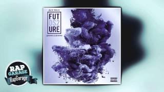 Future — Thought It Was a Drought (Chopped & $crewed)