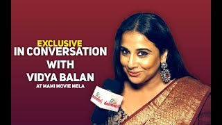 Exclusive Interview with VIdya Balan | MAMI Movie Mela