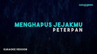 Peterpan - Menghapus Jejakmu (Karaoke Version)