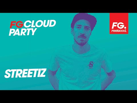STREETIZ | FG CLOUD PARTY | LIVE DJ MIX | RADIO FG