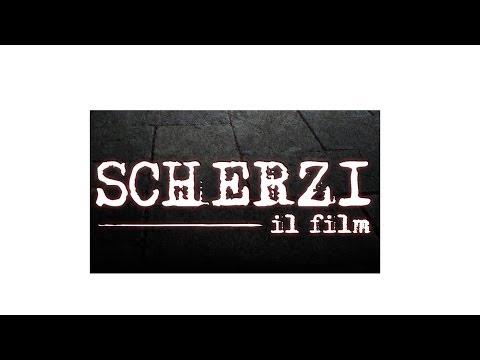 SCHERZI il film – Official Trailer