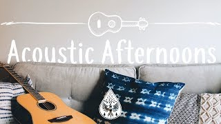 Acoustic Afternoons 😌🎧   A Lazy IndieFolkChill Playlist