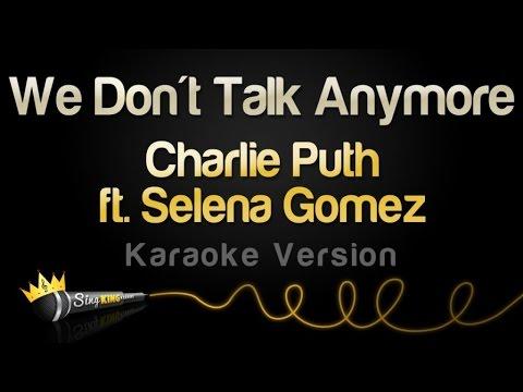 Charlie Puth ft. Selena Gomez - We Don't Talk Anymore (Karaoke Version)
