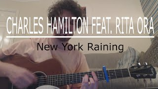 New York Raining - Charles Hamilton feat. Rita Ora (Guitar Lesson/Guitar Tutorial) with Ste Shaw