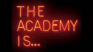 the academy is...you might have noticed