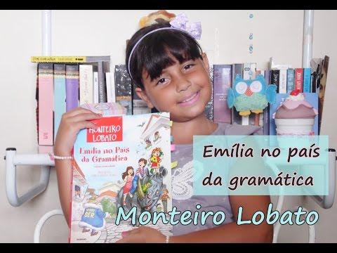 Liros Infantis - Emília no país da gramática - Monteiro Lobato