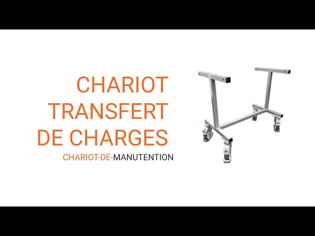 video chariot transfert de charge