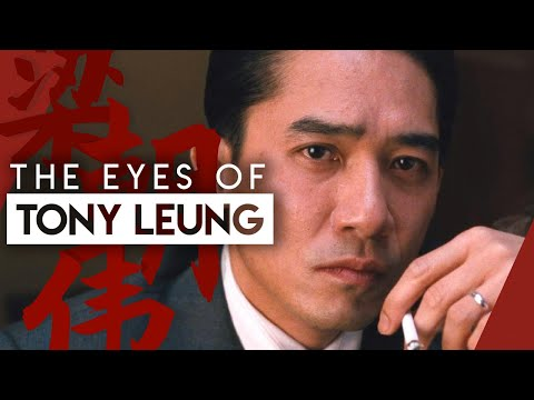 How Tony Leung Acts With His Eyes | Video Essay