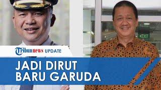 Diangkat Jadi Dirut Garuda Indonesia, Irfan Setiaputra Akui Dapat Pesan Khusus dari Erick Thohir