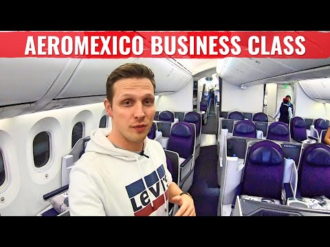 Review: AEROMEXICO's 787 BUSINESS CLASS - SOMBRERO & TEQUILA?