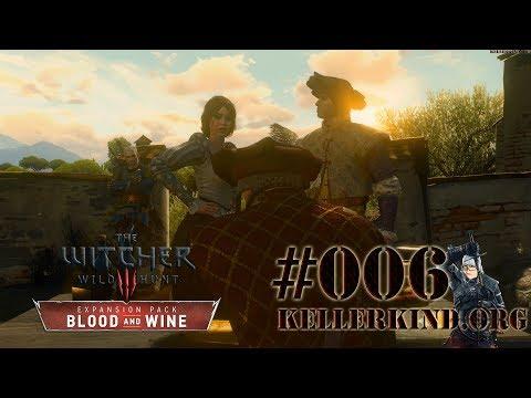 Schicksalsschläge ★ #006 ★ EmKa plays The Witcher 3: Blood and Wine [HD|60FPS]