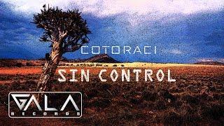 Cotoraci - Sin Control | Audio