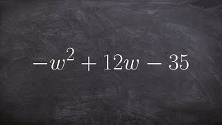 Factoring a trinomial by first factoring out a negative 1