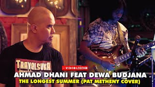 Ahmad Dhani feat Dewa Budjana - The Longest Summer Pat Metheny Cover