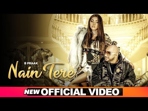 Nain Tere (Official Video) | B Praak | Jaani | Muzical Doctorz | Latest Punjabi Songs 2019