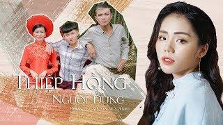 THIỆP HỒNG NGƯỜI DƯNG - Hương Ly x JokeS Bii x Sinike | NEW VERSION