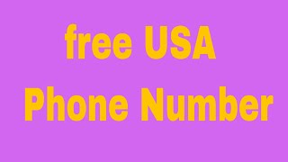 How to Get free USA Phone Number # Contact: 01764608434
